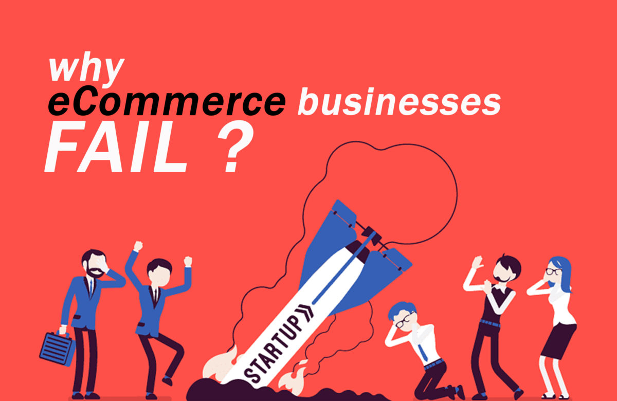 Why Most Ecommerce Startups Fail?